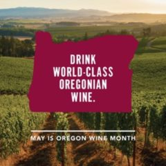 Enjoy Oregon Wine Month in Medford with Special Events and Local Wines
