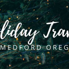 Holiday Travel in Medford Oregon